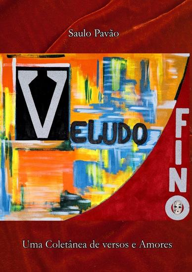 Veludo Fino - Uma Coletânea de Versos e Amores - cover