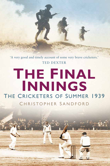The Final Innings - The Cricketers of Summer 1939 - cover