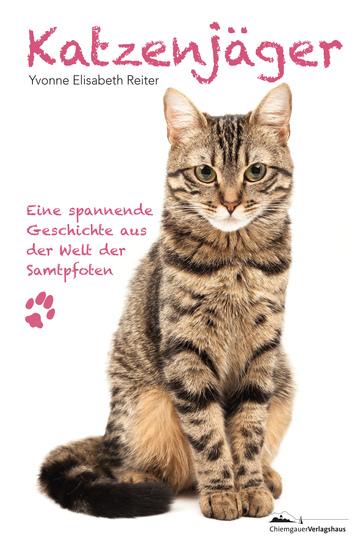 Katzenjäger - Eine spannende Geschichte aus der Welt der Samtpfoten - cover