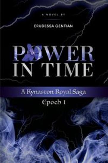 Power in Time - A Kynaston Royal Saga - cover