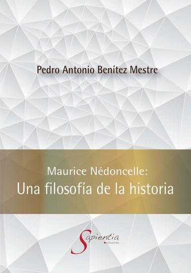 Maurice Nédoncelle: Una filosofía de la historia - cover