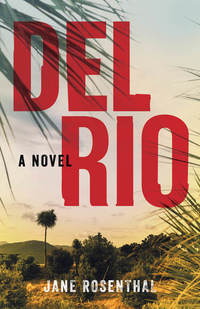 Read Del Rio by Jean Rosenthal