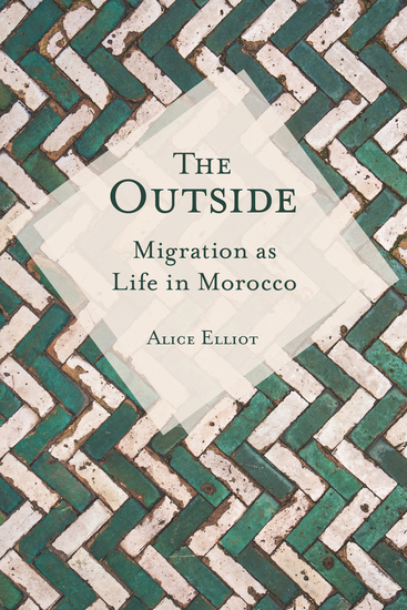 The Outside - Migration as Life in Morocco - cover