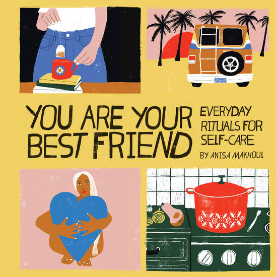 You Are Your Best Friend - Everyday Rituals for Self-Care - cover