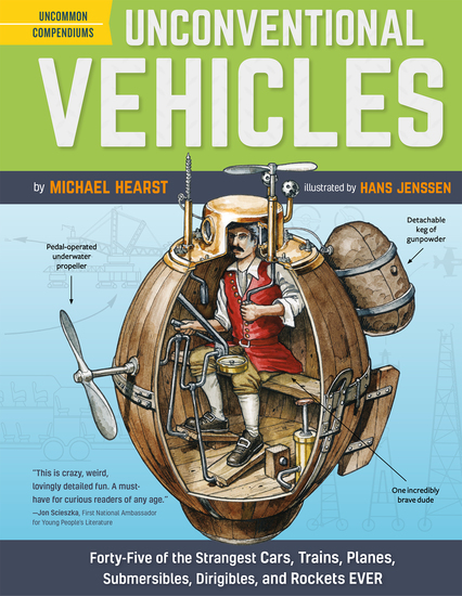 Unconventional Vehicles - Forty-Five of the Strangest Cars Trains Planes Submersibles Dirigibles and Rockets EVER - cover