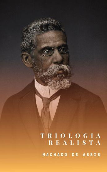 Realismo de Machado de Assis (Clássicos da literatura mundial) - cover