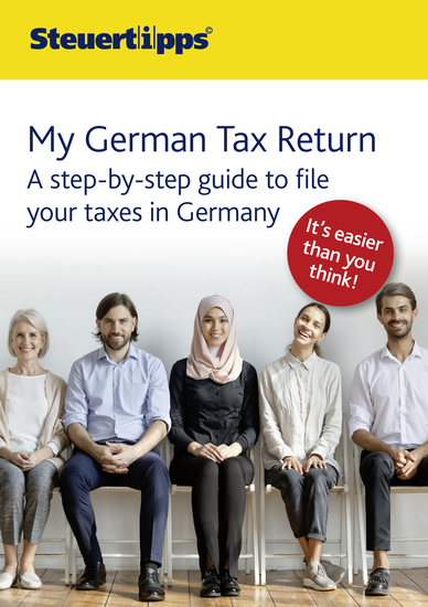 My German Tax Return - A step-by-step guide to file your taxes in Germany - cover