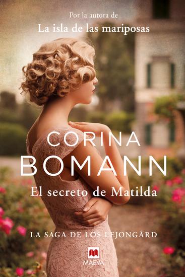 El secreto de Matilda - Por la autora de La isla de las mariposas - cover