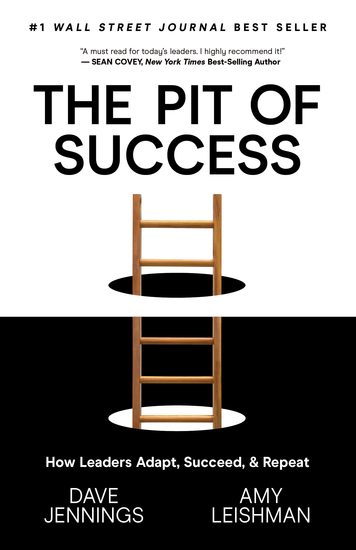 The Pit of Success - How Leaders Adapt Succeed and Repeat - cover