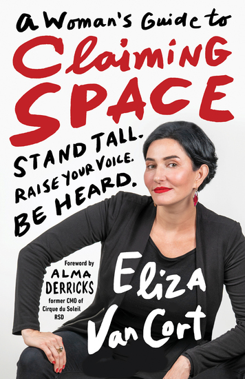 A Woman's Guide to Claiming Space - Stand Tall Raise Your Voice Be Heard - cover