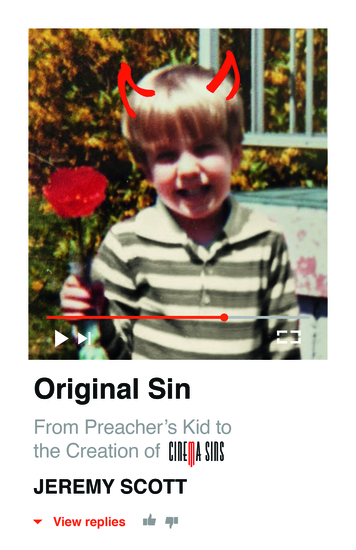 Original Sin: From Preacher's Kid to the Creation of CinemaSins (and 35 billion+ views) - cover