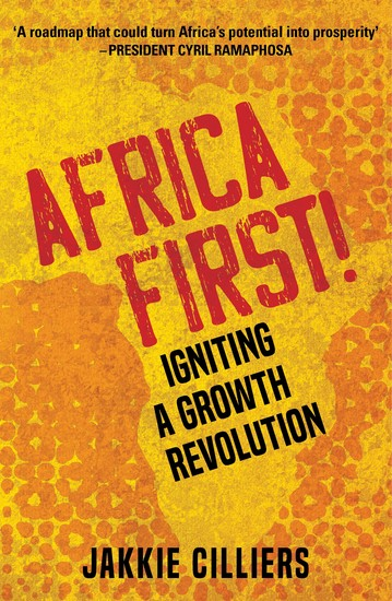 Africa First! - Igniting a Growth Revolution - cover