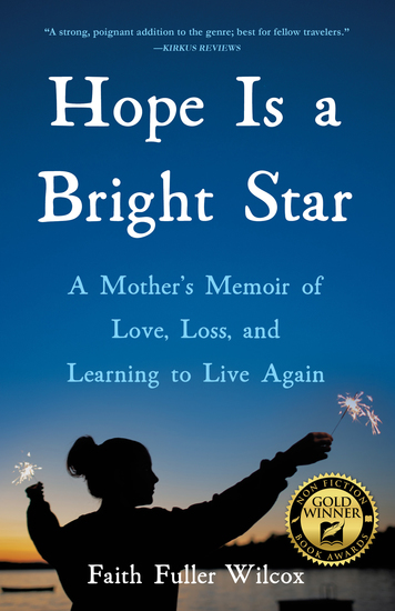 Hope Is a Bright Star - A Mother's Memoir of Love Loss and Learning to Live Again - cover