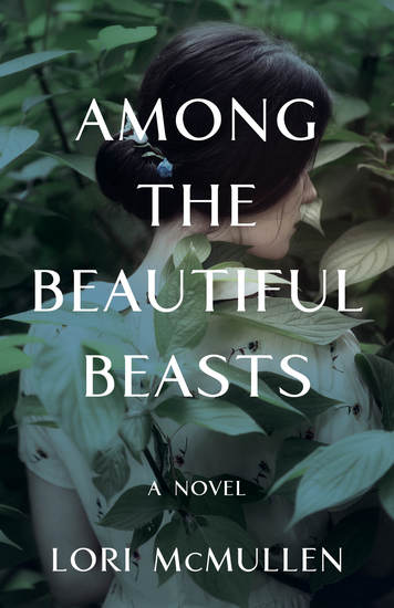 Among the Beautiful Beasts - A Novel - cover