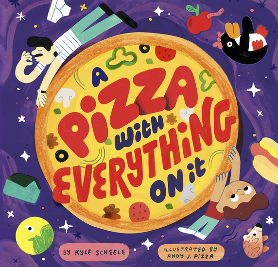 A Pizza With Everything On It - cover