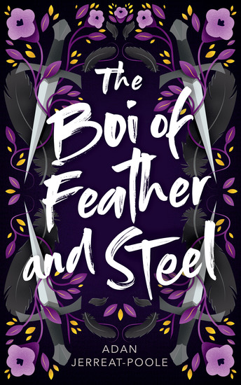 The Boi of Feather and Steel - cover