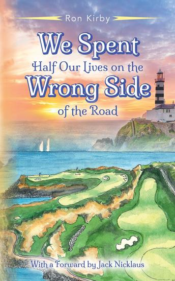 We Spent Half our Lives on the Wrong Side of the Road - cover