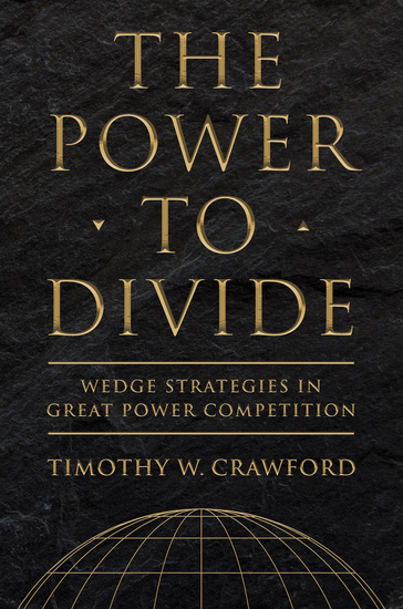 The Power to Divide - Wedge Strategies in Great Power Competition - cover