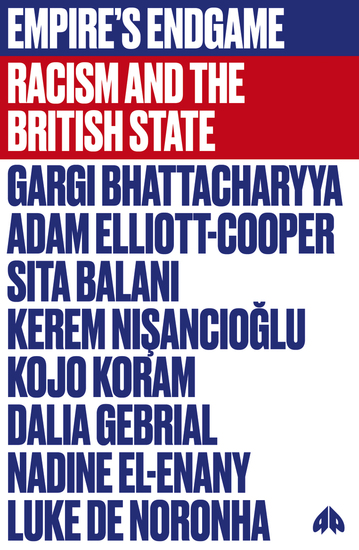 Empire's Endgame - Racism and the British State - cover
