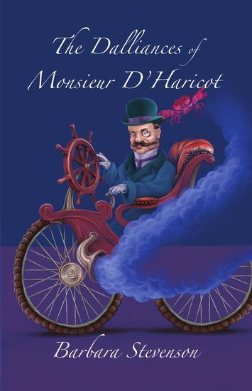 The Dalliances of Monsieur D'Haricot - cover
