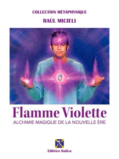 Flamme Violette - La Alchimie Magique de la Nuovelle Ère - cover