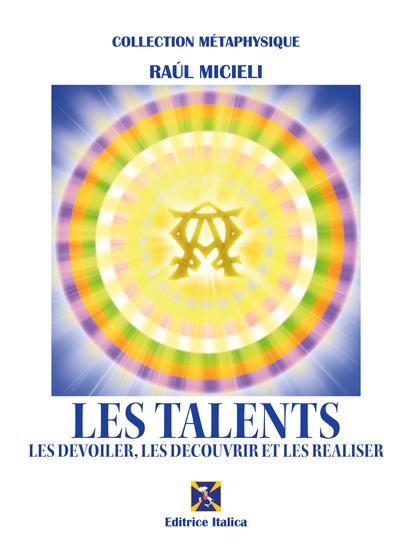 Les Talents - Les dévoiler les découvrir et les réaliser - cover