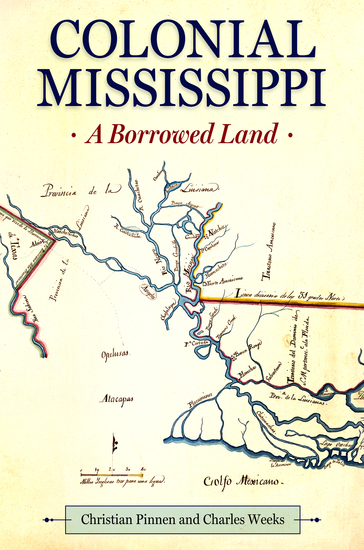 Colonial Mississippi - A Borrowed Land - cover