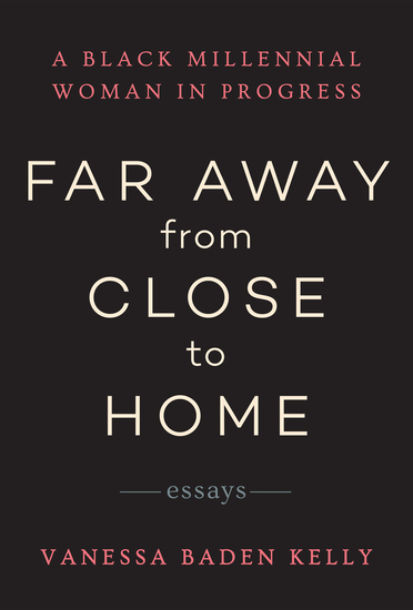 Far Away from Close to Home - Essays - cover