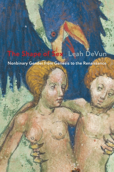 The Shape of Sex - Nonbinary Gender from Genesis to the Renaissance - cover