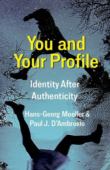 You and Your Profile - Identity After Authenticity - cover