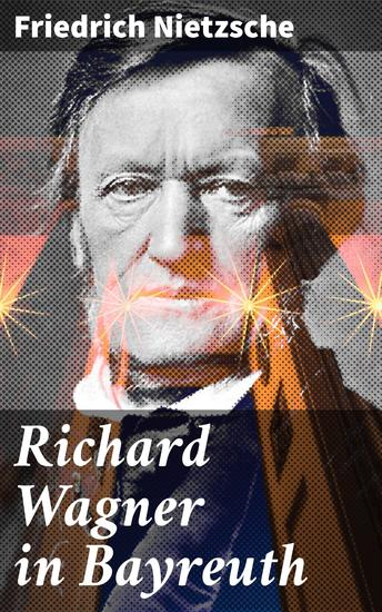 Richard Wagner in Bayreuth - cover