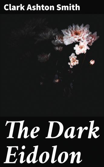 The Dark Eidolon - cover