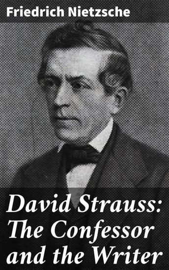 David Strauss: The Confessor and the Writer - cover