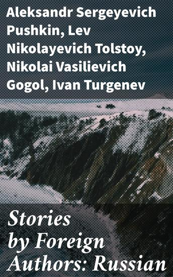 Stories by Foreign Authors: Russian - cover