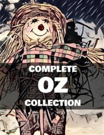 The Complete Oz Collection (Illustrated) - cover