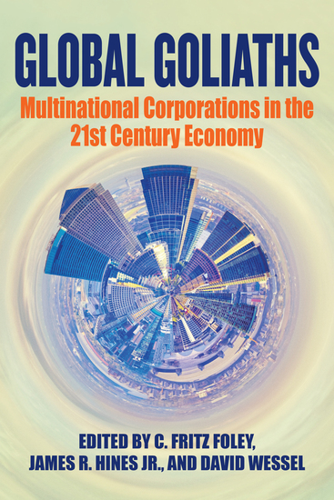 Global Goliaths - Multinational Corporations in the 21st Century Economy - cover