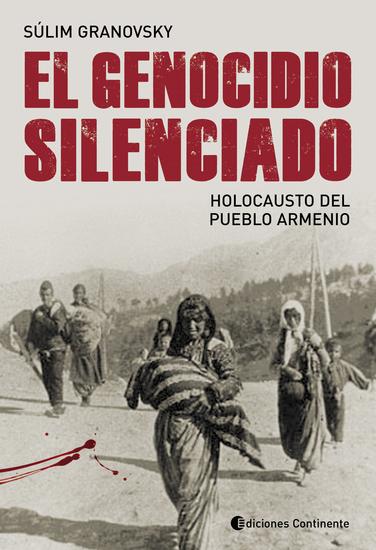 El genocidio silenciado - Holocausto del pueblo armenio - cover