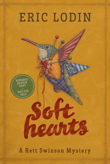 Soft Hearts: A Rett Swinson Mystery - A Rett Swinson Mystery - cover