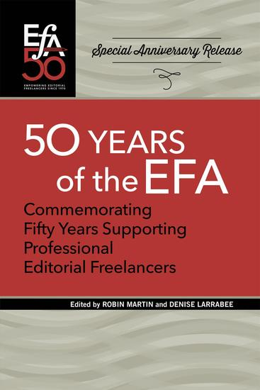Fiftieth Anniversary of the EFA - Commemorating fifty years supporting professional editorial freelancers - cover