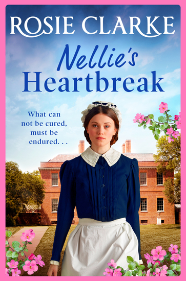 Nellie's Heartbreak - A compelling saga from the bestselling author the Mulberry Lane and Harpers Emporium series - cover