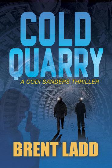 Cold Quarry - A Codi Sanders Thriller - cover