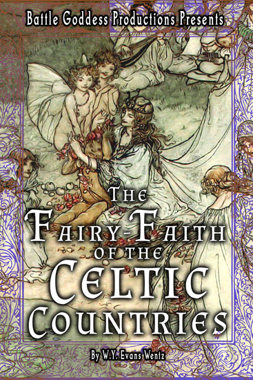 The Fairy-Faith of the Celtic Countries with Illustrations - cover