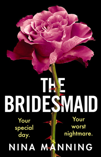 The Bridesmaid - The addictive new psychological thriller that everyone is talking about in 2021 - cover