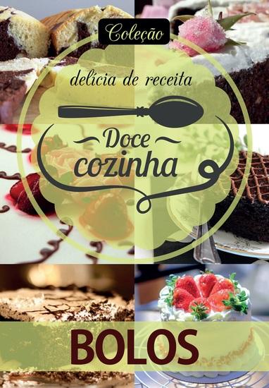 Coleção Doce Cozinha Ed 01 - Bolos - cover