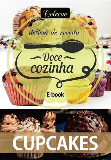 Coleção Doce Cozinha Ed 04 - Cupcakes - cover