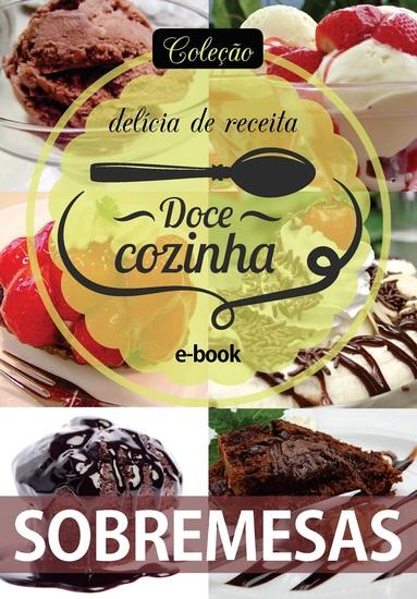 Coleção Doce Cozinha Ed 08 - Sobremesas - cover