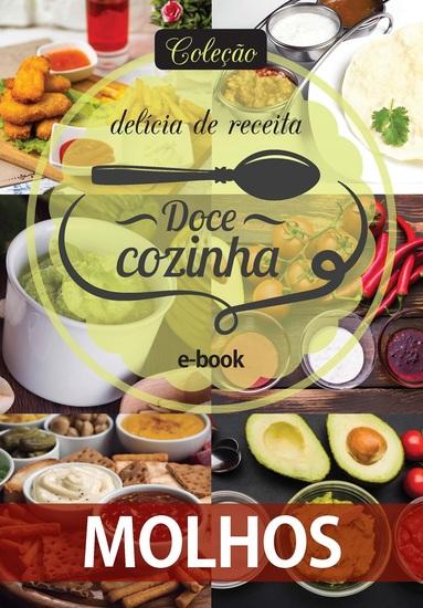 Coleção Doce Cozinha Ed 09 - Molhos - cover