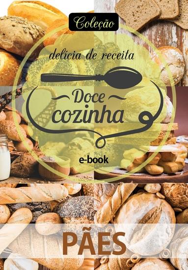 Coleção Doce Cozinha Ed 11 - Pães - cover