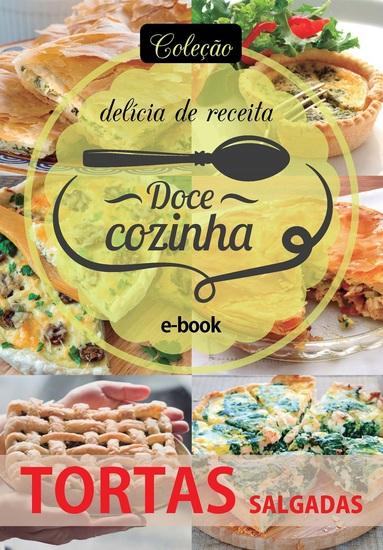Coleção Doce Cozinha Ed 12 - Tortas Salgadas - cover