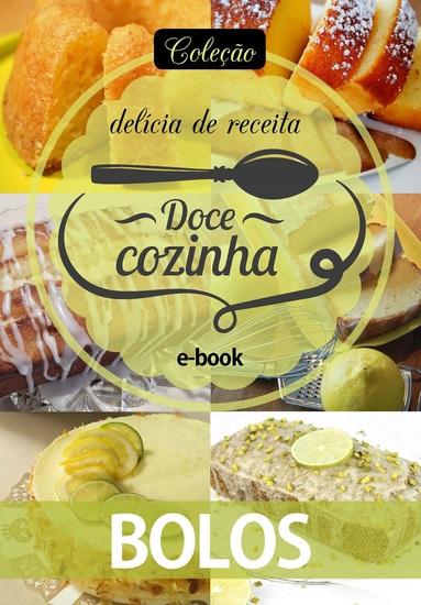 Coleção Doce Cozinha Ed 13 - Bolos - cover